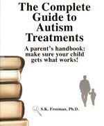 The Complete Guide to Autism Treatments - 9780965756563